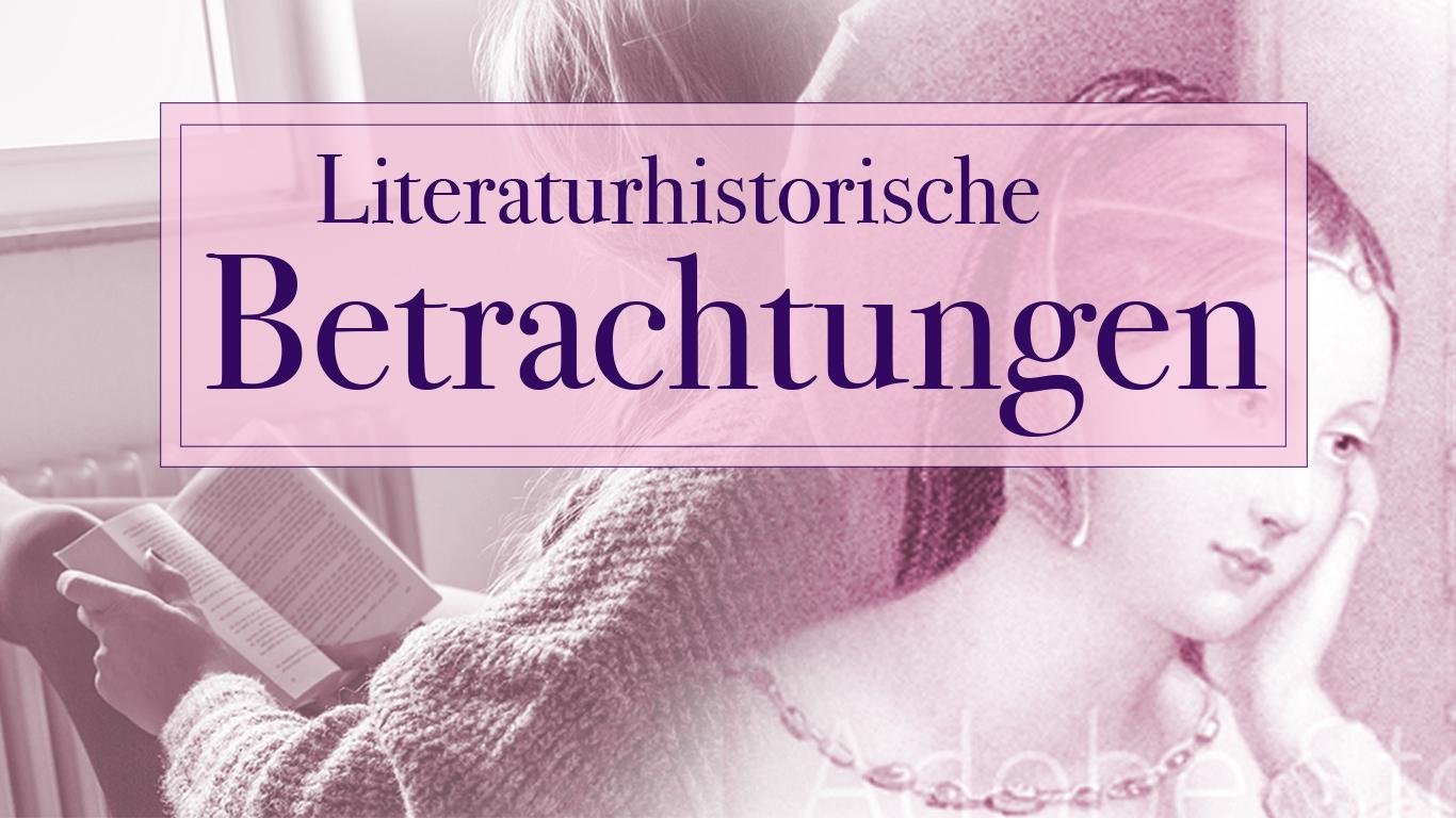Literaturhistorische Betrachtungen in der HörBar